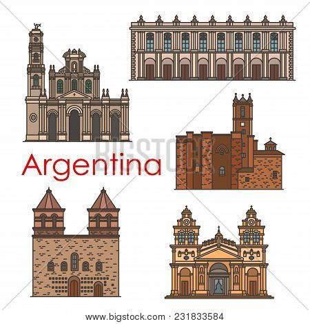 Argentina Architecture Landmarks And Famous Building Line Facade Icons. Vector Set Of Argentinean Ch