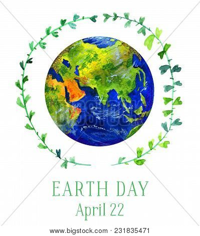 Earth Day Illustration. Earth Planet In Green Twig Circle. Hand Drawn Watercolor Illustration Isolat