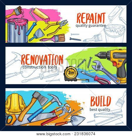 Home Repair Sketch Banners Of Work Tools For Renovation Design And House Construction. Vector Templa