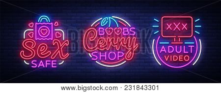 Sex Shop Neon Signs Collection. Sex Industry Is The Concept Of Neon Adult Logos. Neon Sign, Design E