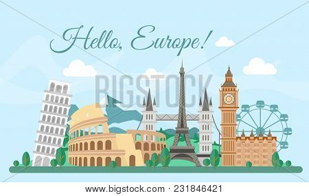 Vector Illustration Welcome Europe Greeting Card, Poster With Famous Buildings, Travel Concept. Eiff