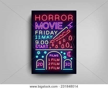 Horror Movie Postcard Typography Design Neon Template. Brochure In Style Neon, Neon Sign, Colorful P