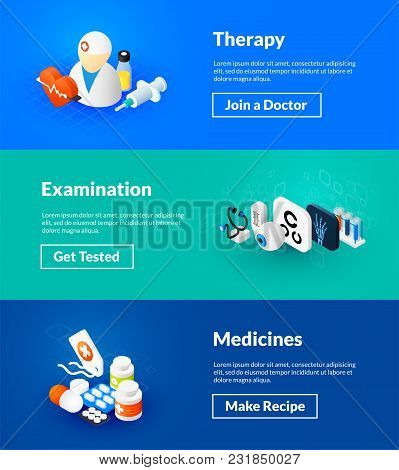 Therapy Examination And Medicines Banners Of Isometric Color Design, Concepts Vector Illustration Fo