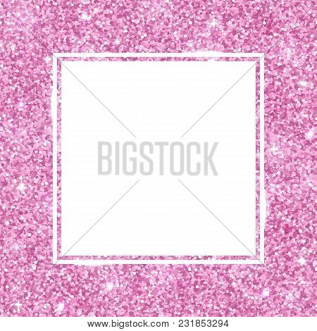 Square Frame With Pink Glitter. Vector Illustration