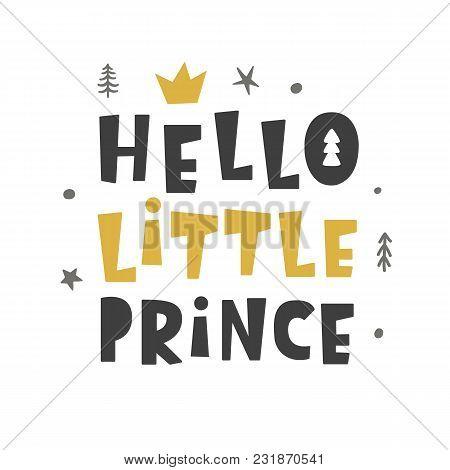 Nursery Print. Hello Little Prince. Scandinavian Style. Baby Shower Invitation, Kids Poster, Card, I