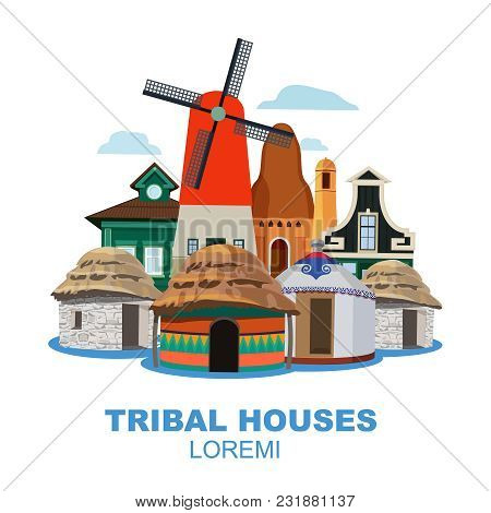 Traditional Tribal Houses From Different Peoples. Tribal Dwelling Building, Historic Home Wigwam, Cu