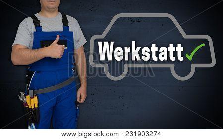 Werkstatt (in German Workshop) Car And Craftsman With Thumbs Up.