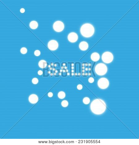 Vector Illustration With Glowing Text Sale. On The Blue Backgraund.