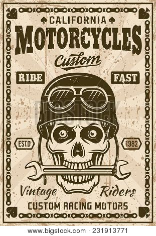 Motorcycles Vintage Poster, Skull In Helmet With Wrench In Mouth Vector Illustration. Layered, Separ