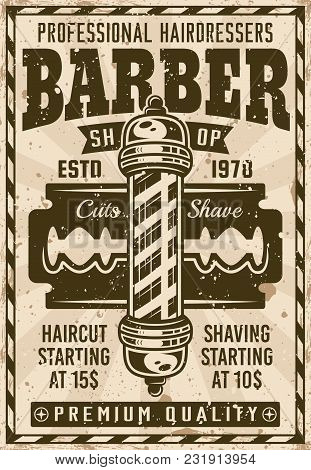 Barber Shop Vintage Poster With Pole And Blade Vector Illustration. Layered, Separate Grunge Texture