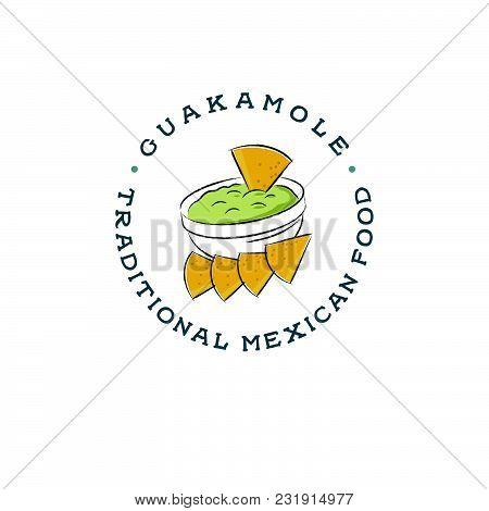 Mexican Restaurant Logo. Guacamole And Nachos Illustration. Avocado Sauce Picture.