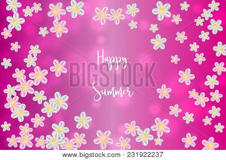 Flying Random, Chaotic Flowers On Pink Bokeh, Defocused Background With Happy Summer Text.