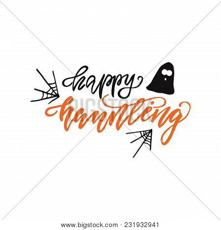 Lettering Design Phrase Happy Haunting. Vector Illustration.