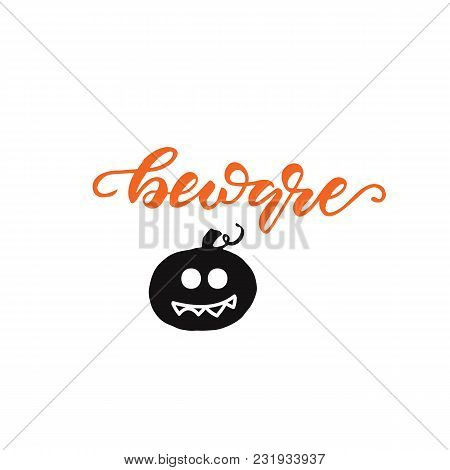 Lettering Design With Word Beware. Vector Illustration.