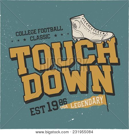 Classic College T Shirt Design. American Football Tee Graphic Design. Touchdown Sign. Usa Football V