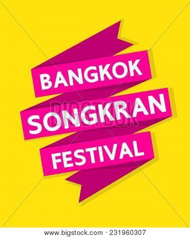 Bangkok Songkran Festiva Vector Design On Yellow Backgroundl.