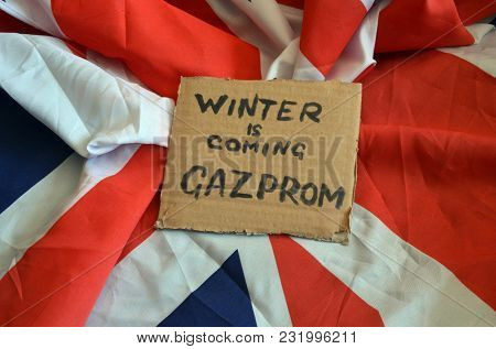ILLUSTRATIVE EDITORIAL. Winter is coming. Gazprom. Supplying Britain with natural gas. The concept March 18, 2018 in Kiev,Ukraine