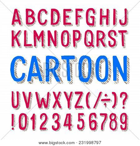 Cartoon Alphabet Font. Dirty Letters, Numbers And Symbols On White Background. Stock Vector Typeface