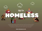 Help for homeless banner with hungry beggar holding message banner and begs for money illustration. Homeless skinny saggy man in dirty old clothes character. Pauper and bum man. poster