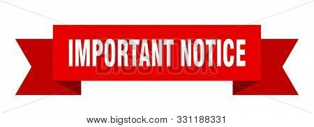 Important Notice Ribbon. Important Notice Isolated Sign. Important Notice Banner
