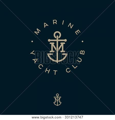 M Monogram. Marine Logotype. Logo Of Yacht Club, Maritime Emblem. Crossed Letter M And Anchor Into A