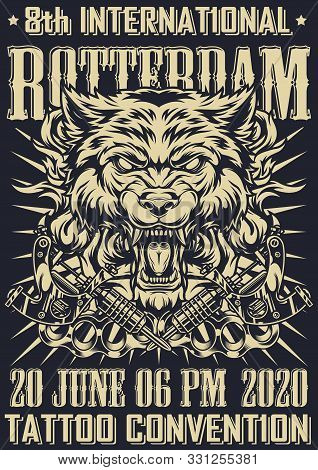 Tattoo Fest In Rotterdam Monochrome Poster With Cruel Angry Wolf Head Crossed Tattoo Machines Brass