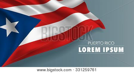 Puerto Rico Independence Day Greeting Card, Banner With Template Text Vector Illustration. Puerto Ri