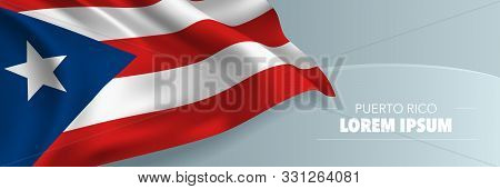 Puerto Rico Template Independence Day Vector Banner, Greeting Card. Puerto Rican Wavy Flag In Nation
