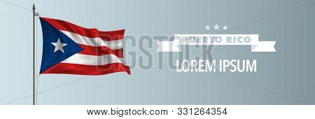 Puerto Rico Template Happy Independence Or National Day Greeting Card, Banner Vector Illustration. P