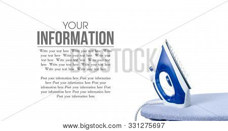 Blue Iron On Ironing Board On A White Background Isolation, Space For Text