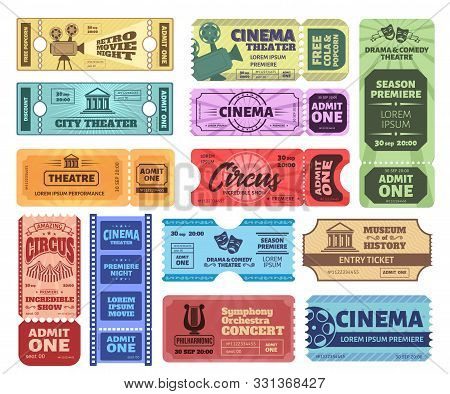 Vintage Tickets. Admit One Ticket On Circus Show, Cinema Movie Night Admission Coupon And Theatre Ti