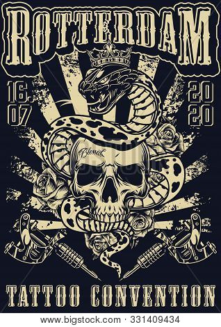 Rotterdam Tattoo Fest Vintage Monochrome Poster With Tattoo Machines Roses And Snake In Royal Crown