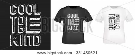 Cool To Be Kind T-shirt Print Stamp For Tee, T Shirts Applique, Fashion Slogan, Badge, Label Clothin