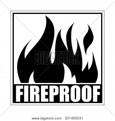 Fireproof Square Icon, Logo Design, Sign, Black Label With Blazing Flame.