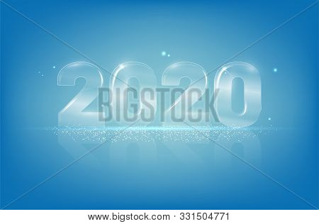 Glassy Shiny Transparent Numbers 2020 On Blue Background - New Year Card With Copy Space For Your Te