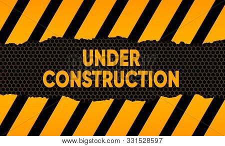 Under Construction Background. Ripped Paper With Construction Sign.