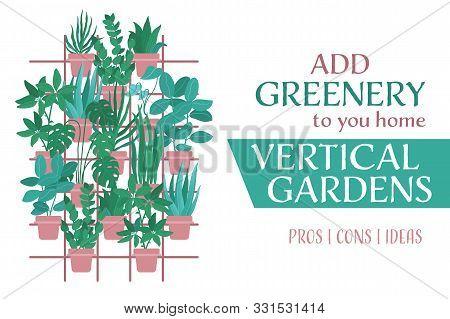 Indoor Vertical Garden, Greenery Wall With Plants In Pots Hanging On Trellis, Frame, Horizontal Bann