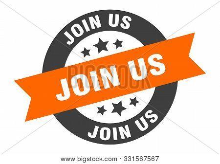 Join Us Sign. Join Us Orange-black Round Ribbon Sticker