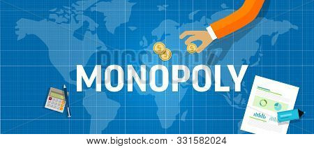 Monopoly Concept Of A Company Dominate Market Share Of A Product. Market Leader Generate Sales Or Re