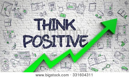Think Positive Inscription On The Line Style Illustation. With Green Arrow And Doodle Design Icons A