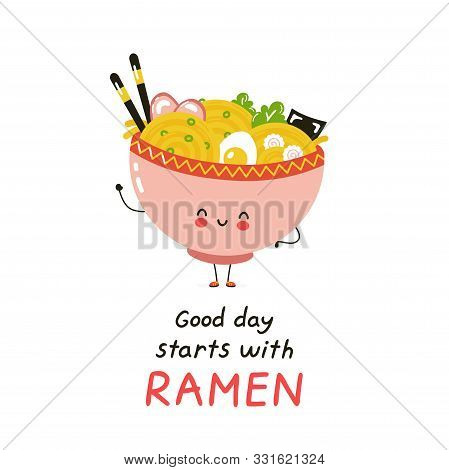 Cute Happy Ramen Bowl. Isolated On White Background. Vector Cartoon Character Illustration Design,si