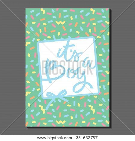Its A Boy. Lettering On Colorful Pattern. Ribbons And Bows. Vintage Style And Colors. Greeting Card,