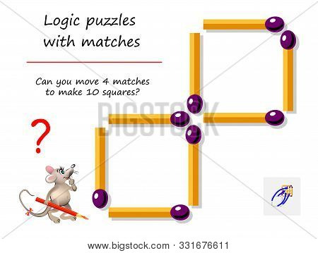 Logical Puzzle Game With Matches For Children And Adults. Can You Move 4 Matchsticks To Make 10 Squa