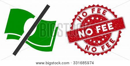 Vector No Fee Icon And Grunge Round Stamp Seal With No Fee Caption. Flat No Fee Icon Is Isolated On