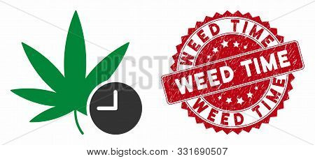 Vector Weed Time Icon And Grunge Round Stamp Seal With Weed Time Text. Flat Weed Time Icon Is Isolat
