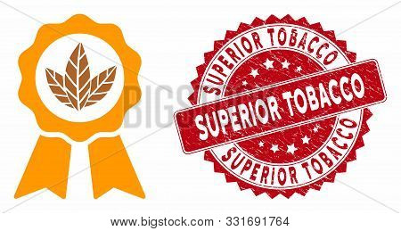Vector Superior Tobacco Icon And Grunge Round Stamp Watermark With Superior Tobacco Caption. Flat Su