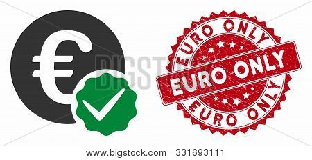 Vector Euro Only Icon And Rubber Round Stamp Seal With Euro Only Caption. Flat Euro Only Icon Is Iso