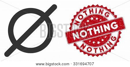 Vector Nothing Icon And Grunge Round Stamp Seal With Nothing Text. Flat Nothing Icon Is Isolated On