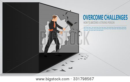 Man Cracking Old Concrete Wall. Businessman Smashing A Wall With A Hammer. The Notion Of Breaking Do
