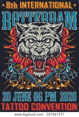 Tattoo Convention In Rotterdam Vintage Poster With Inscriptions Ferocious Wolf Head In Fire Brass Kn